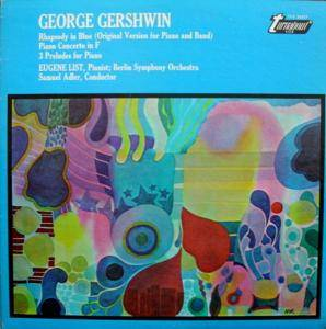 Cover - George Gershwin: Rhapsody In Blue / Piano Concerto In F / 3 Preludes For Piano