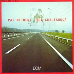 Pat Metheny: New Chautauqua - Cover