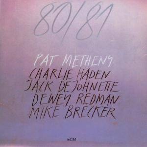Cover - Pat Metheny: 80/81