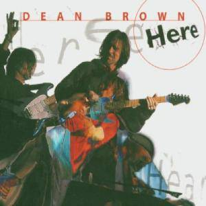 Dean Brown: Here - Cover