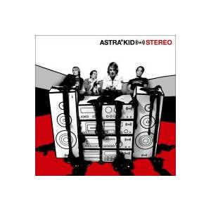 Cover - Astra Kid: Stereo