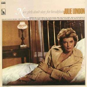 Julie London: Nice Girls Don't Stay For Breakfast (LP) - Bild 1