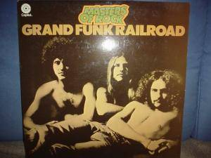 Cover - Grand Funk Railroad: Masters Of Rock
