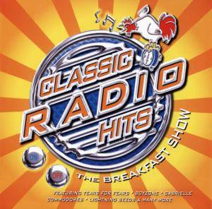 Classic Radio Hits - The Breakfast Show - Cover