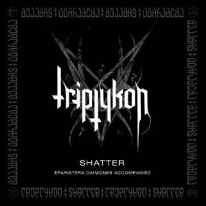 Triptykon: Shatter - Eparistera Daimones Accompanied (Mini-CD / EP) - Bild 1