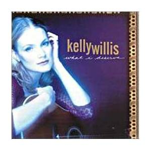 Kelly Willis: What I Deserve - Cover