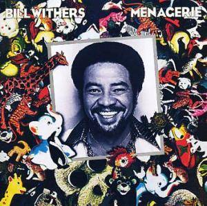 Cover - Bill Withers: Menagerie