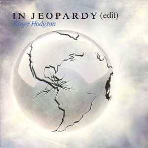 Cover - Roger Hodgson: In Jeopardy
