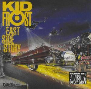 Cover - Kid Frost: East Side Story