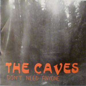 Cover - Caves, The: Don't Need Anyone