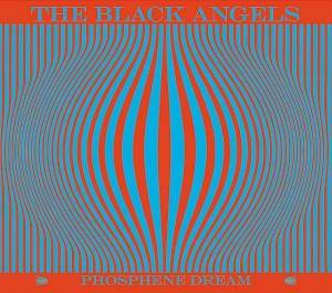 Cover - Black Angels, The: Phosphene Dream