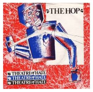 Cover - Theatre Of Hate: Hop, The