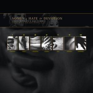 Cover - Ordo Rosarius Equilibrio: Songs 4 Hate & Devotion