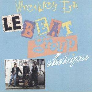 Cover - Wreckless Eric: Beat Group Electrique, Le