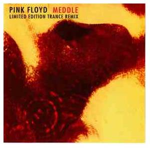 Pink Floyd: Meddle - Trance Remix - - CD, Bootleg, Limited Edition