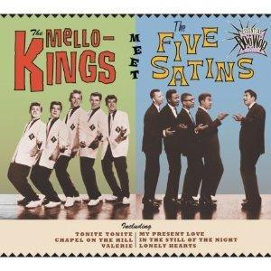 Mello-Kings, The, Five Satins, The: Mello-Kings Meet The Five Satins, The - Cover
