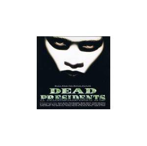 Dead Presidents - Music From The Motion Picture - Cover
