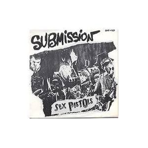 Cover - Sex Pistols: Submission