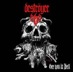 Deströyer 666: See You In Hell - Cover