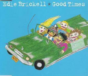 Cover - Edie Brickell: Good Times