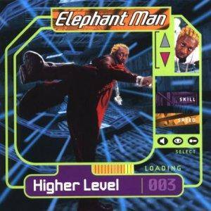 Cover - Elephant Man: Higher Level