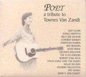 Poet A Tribute To Townes Van Zandt - Cover