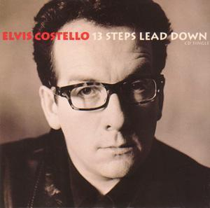 Elvis Costello: 13 Steps Lead Down - Cover