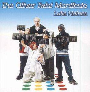 Cover - Luke Haines: Oliver Twist Manifesto, The