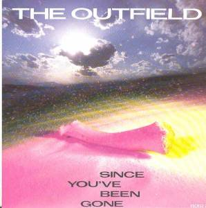 The Outfield: Since You´ve Been Gone - Cover