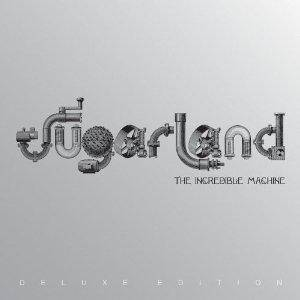 Sugarland: Incredible Machine, The - Cover