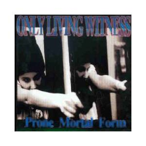 Only Living Witness: Prone Mortal Form - Cover