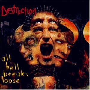 Destruction: All Hell Breaks Loose (2-CD) - Bild 1