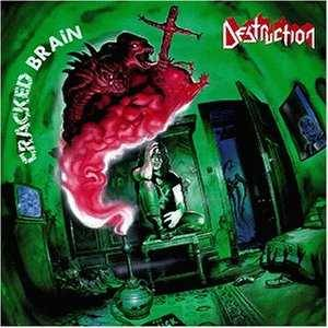Destruction: Cracked Brain - Cover