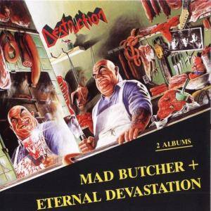 Destruction: Mad Butcher / Eternal Devastation (CD) - Bild 1