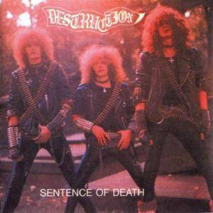 Destruction: Sentence Of Death / Infernal Overkill - Cover