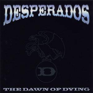 Desperados: The Dawn Of Dying (CD) - Bild 1