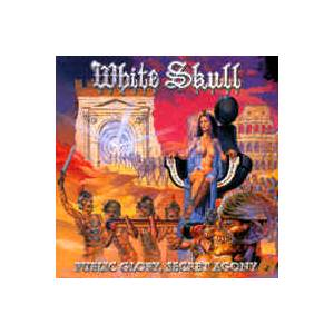 White Skull: Public Glory, Secret Agony - Cover