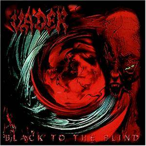 Vader: Black To The Blind - Cover