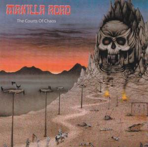 Manilla Road: The Courts Of Chaos (CD) - Bild 1