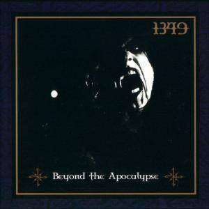 1349: Beyond The Apocalypse (CD) - Bild 1