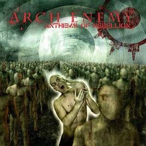 Cover - Arch Enemy: Anthems Of Rebellion