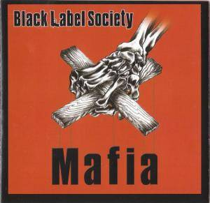 Cover - Black Label Society: Mafia