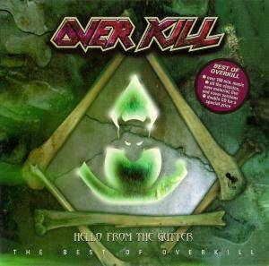 Overkill: Hello From The Gutter - The Best Of Overkill (2-CD) - Bild 1