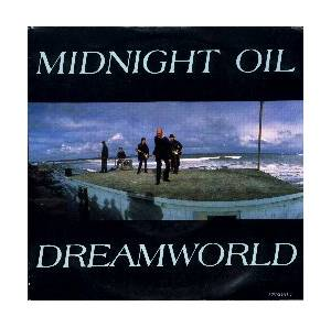 Midnight Oil: Dreamworld - Cover