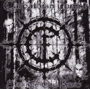 Carpathian Forest: Strange Old Brew (CD) - Bild 1
