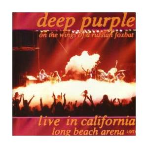 Deep Purple: Live In California - On The Wings Of A Russian Foxbat - Cover
