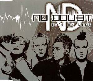 No Doubt: It's My Life - Cover