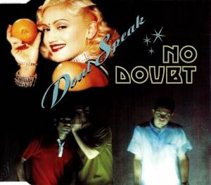 No Doubt: Don't Speak (Single-CD) - Bild 1