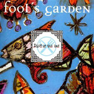 Fools Garden: Dish Of The Day (CD) - Bild 1