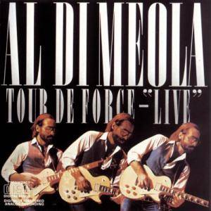 "Al Di Meola: Tour De Force - ""Live"" - Cover"